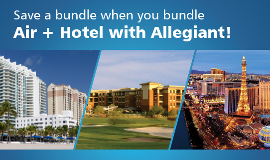 Save a bundle when you bundle Air + Hotel with Allegiant!