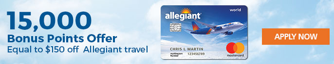 15,000 Bonus Points Offer | Equal to $150 off Allegiant Travel | Apply Now